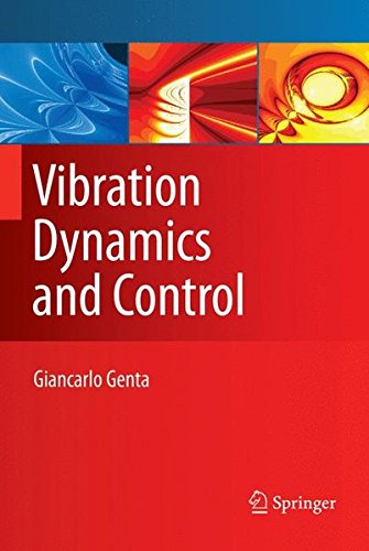 Vibration Dynamics and Control (Mechanical Engineering Series)