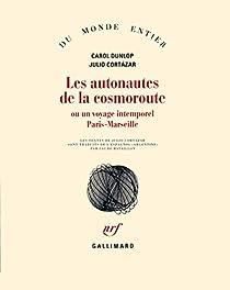 Les Autonautes de la cosmoroute, ou Un Voyage intemporel Paris-Marseille par Dunlop