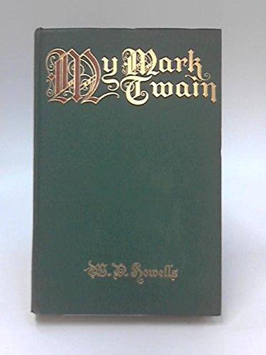My Mark Twain: Reminiscences and ()