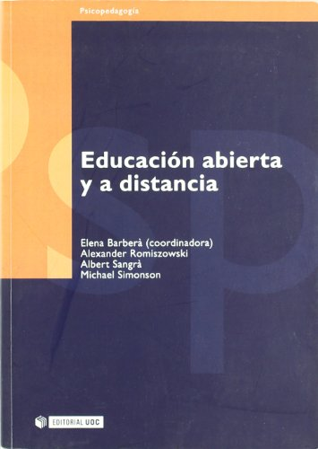 Educacion abierta y a distancia / Open and Distance Education (Psicopedagogia / Psychopedagogy) (Spanish Edition)