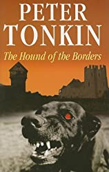 The Hound of the Borders (The Master of Defence)