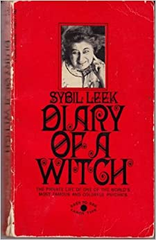 Book Diary of a Witch: The Private Life of One of the World's Most Famous and Colorful Psychics