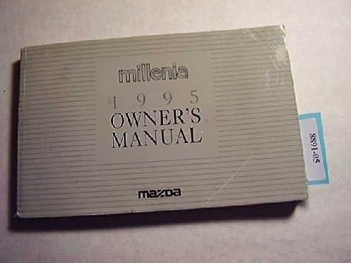 1995 mazda millenia owners manual mazda amazon com books rh amazon com 1999 Mazda Millenia 1995 Mazda Millenia Engine Diagram