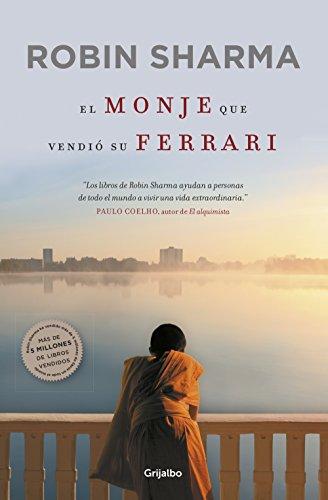 El monje que vendio su Ferrari Una fabula espiri