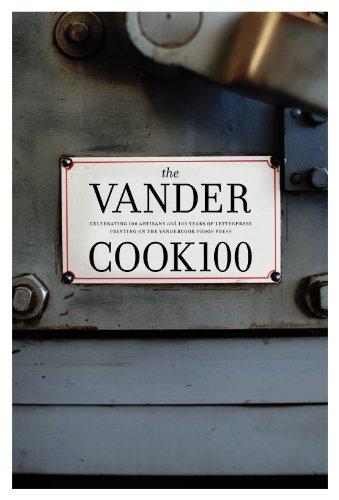 The Vandercook 100: Celebrating 100 Artisans and 100 Years of Letterpress Printing on the Vandercook Proof Press