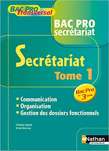 Amazon Fr Secretariat Communication Organisation Gestion Des Dossiers Fonctionnels Aubert Christine Marceau Anne Livres