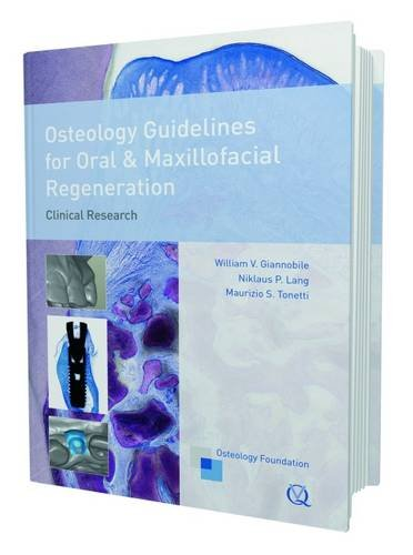 Osteology Guidelines for Oral & Maxillofacial Regeneration: Clinical Research (Oral and Maxillofacial Regeneration)