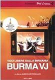 Burma VJ : voci libere dalla Birmania