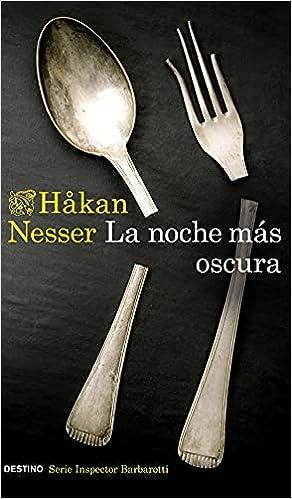 La noche más oscura (Serie Barbarotti 1) de Hakan Nesser