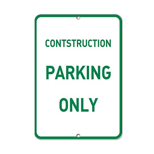 Construction Parking Only Parking Sign Aluminum METAL Sign 12 in x 18 in from Fastasticdeals