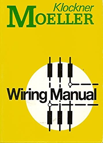 klockner moeller wiring manual klockner moeller amazon com books rh amazon com Electrical Wiring Manual Electrical Wiring Manual