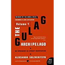 The Gulag Archipelago, Vol. 1: An Experiment in Literary Investigation