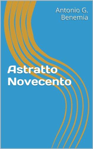 Astratto Novecento (Italian Edition)