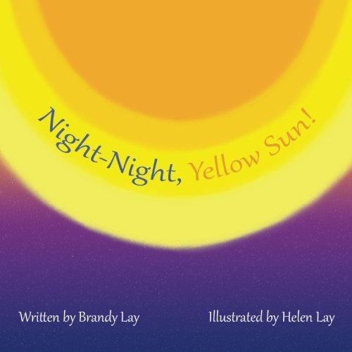Download Night-Night, Yellow Sun! PDF