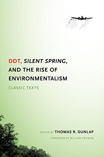 DDT, Silent Spring, and the Rise of Environmentalism: Classic Texts (Weyerhaeuser Environmental  Classics)