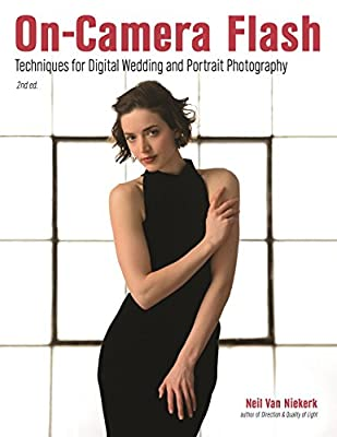 On-Camera Flash: Techniques for Digital Wedding and Portrait Photography