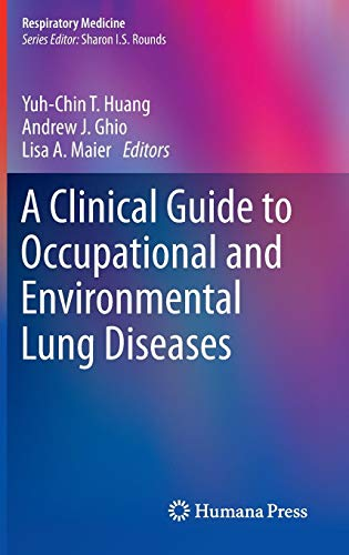 A Clinical Guide to Occupational and Environmental Lung Diseases (Respiratory Medicine) - medicalbooks.filipinodoctors.org