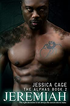 Jeremiah (The Alphas Book 2) by [Cage, Jessica]