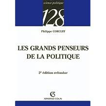 GRANDS PENSEURS DE LA POLITIQUE 2ED.
