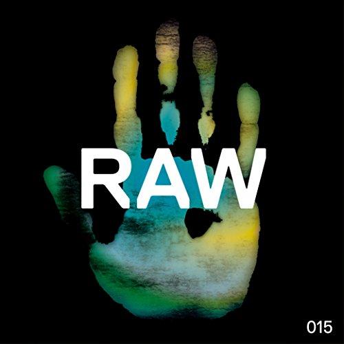 Raw 015 - Raw Santana