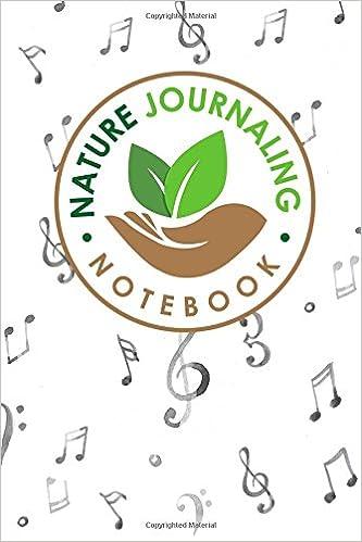 Nature Journaling Notebook: Nature Journal Blank, Nature Journals To