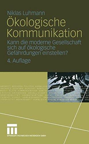 kologische-kommunikation-kann-die-moderne-gesellschaft-sich-auf-kologische-gefhrdungen-einstellen