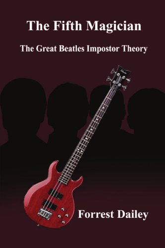 The Fifth Magician: The Great Beatles Impostor Theory