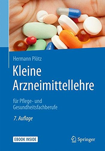 Kleine Arzneimittellehre: für Pflege- und Gesundheitsfachberufe