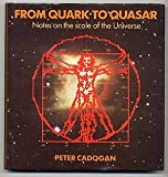 From Quark to Quasar, Cadogan, Peter H., 0521301351