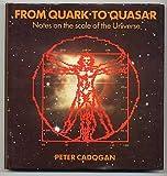 From Quark to Quasar, Cadogan, Peter H., 0521301351