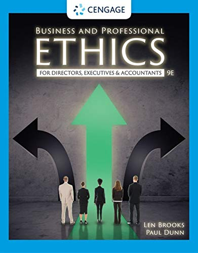 Test Bank for Business and Professional Ethics, 9th Edition Leonard J. Brooks, Paul Dunn 2021