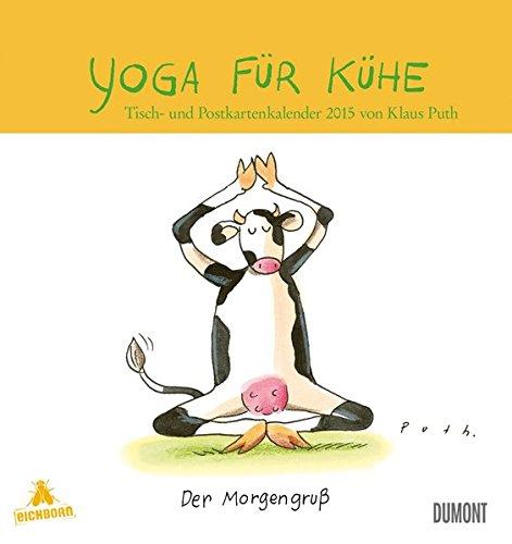 Yoga für Kühe Tisch- und Postkartenkalender 2015