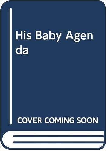 His Baby Agenda Billionaire Hb: Amazon.es: Katherine Garbera ...