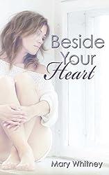 Beside Your Heart