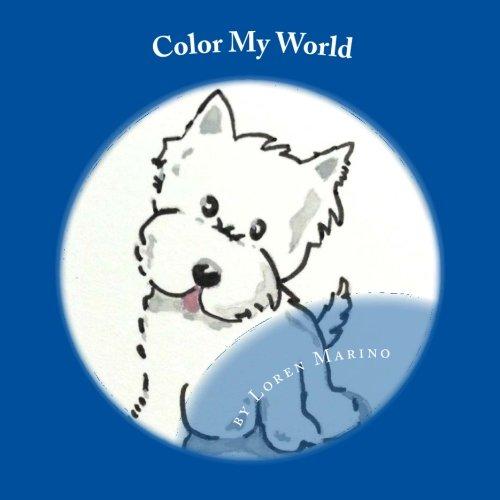 Color My World: with Daphne McKensie (Volume 1) pdf