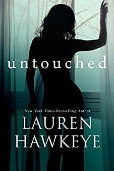Untouched (Contemporary Romance) (Florence, Arizona Book 1) by [Hawkeye, Lauren]