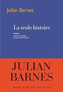 La seule histoire, Barnes, Julian