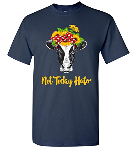 Not Today Heifer Funny T-Shirt Adult and Youth Size