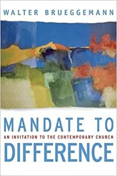Book Mandate to Difference: An Invitation to the Contemporary Church