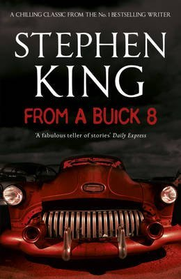 [(From a Buick 8)] [ By (author) Stephen King ] [October, 2011]