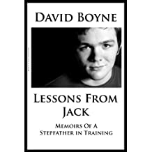 Lessons From Jack: Memoirs of a Stepfather in Training