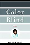 Color Blind: A Memoir