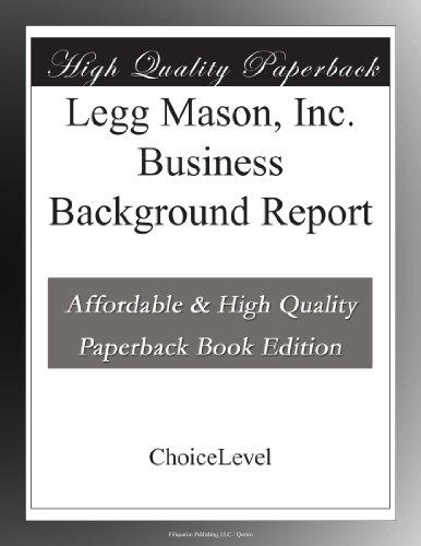 Legg Mason  Inc  Business Background Report