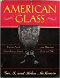 img - for American Glass:The Fine art of Glassmaking book / textbook / text book