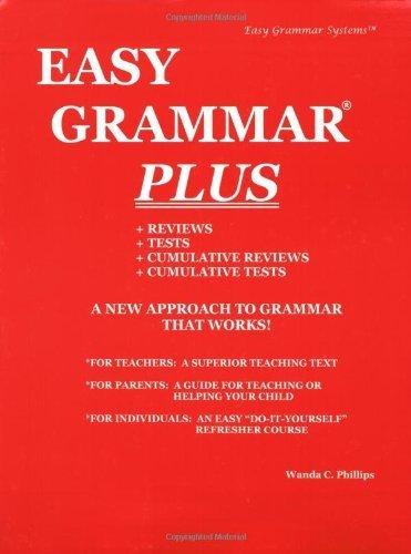 By Wanda C. Phillips - Easy Grammar Plus - Teacher Edition: Level Plus (Teacher) (5/31/95) - Easy Grammar Systems