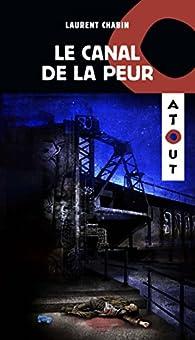 Le canal de la peur par Laurent Chabin