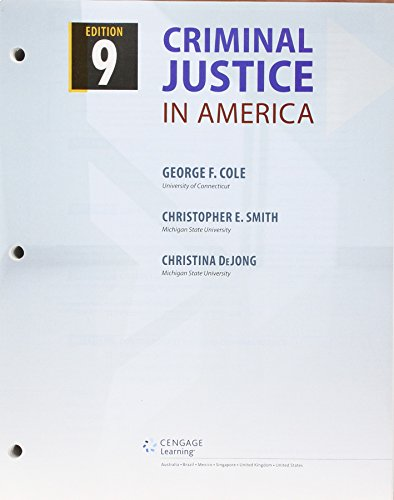 Bundle: Criminal Justice in America, Loose-Leaf Version, 9th + MindTap Criminal Justice, 1 term (6 months) Printed Access Card