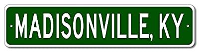 Custom Aluminum Sign MADISONVILLE, KENTUCKY US City and State Name Sign