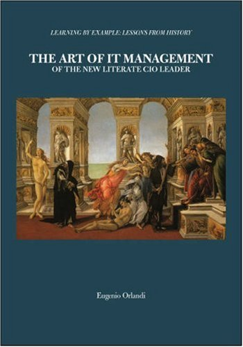 Read Online The Art of IT Management of the New Literate CIO Leader ebook