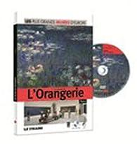 Le Musée de l'Orangerie : Les plus Grands Musées D'Europe, Tome 11 par Le Figaro